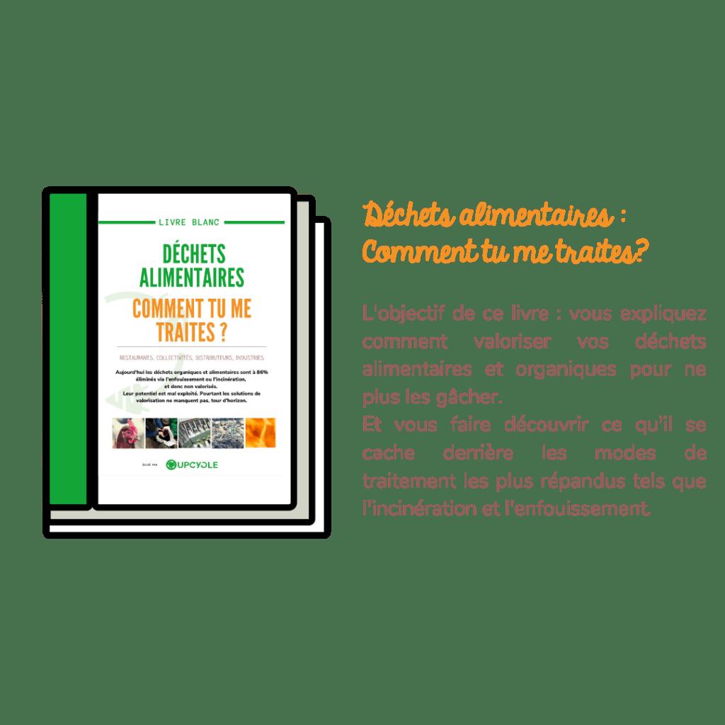 Livre Blanc Déchets Alimentaires mode de traitement avec ou sans valorisation